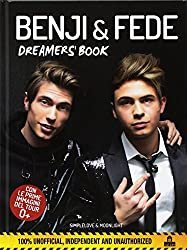 Benji & Fede. Dreamer's book. Ediz. a colori