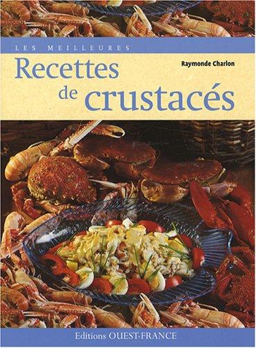 Les meilleures recettes de crustacs