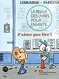 Telecharger Livres La revue des livres pour enfants J aime pas lire (PDF,EPUB,MOBI) gratuits en Francaise