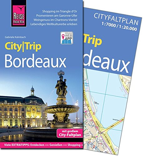 Reise Know-How CityTrip Bordeaux: Reiseführer mit Faltplan und kostenloser Web-App