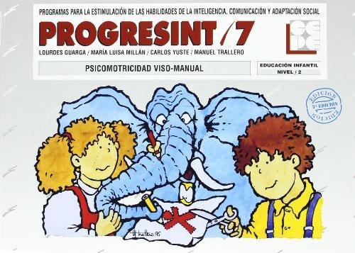 Progresint/7 Psicomotricidad Viso-Manual Nivel 2 por Lourdes Guarga, Maria Luisa Millan