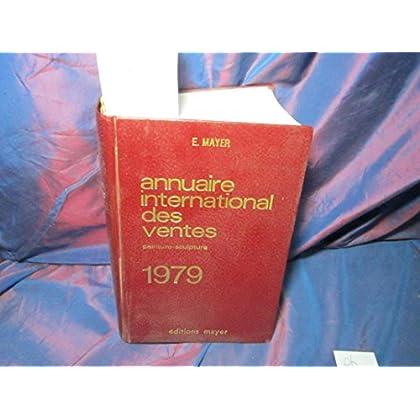 Annuaire international des ventes. 1979 - Peinture-sculpture