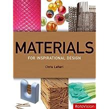 Materials for Inspirational Design by Lefteri, Chris (2006) Paperback