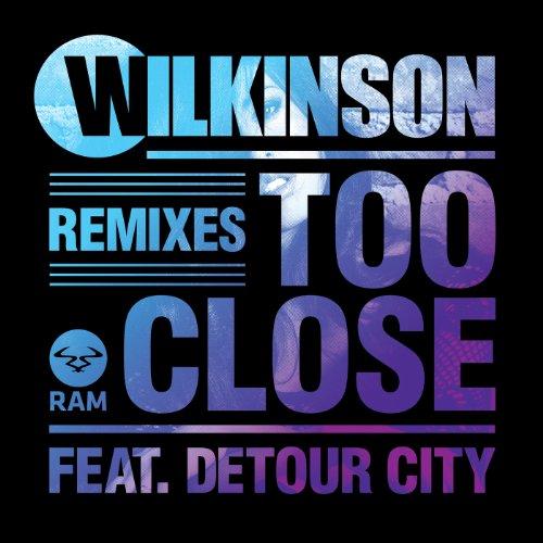 Too Close VIP [feat. Detour City]