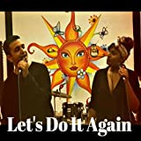 Let's Do It Again (feat. Greg Pallegama)