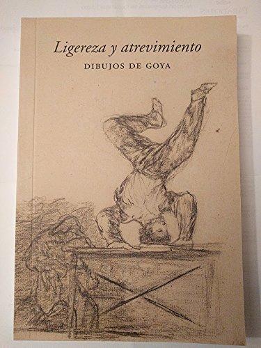 Ligereza y atrevimiento: Dibujos de Goya