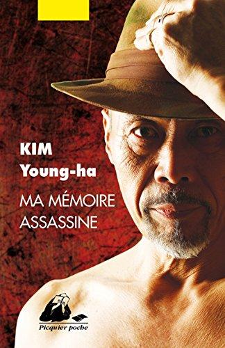 Ma mémoire assassine par Young-ha Kim