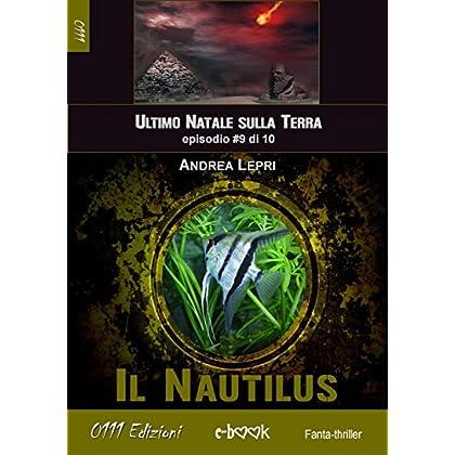 Il Nautilus - L'ultimo Natale Sulla Terra Ep. #9 Di 10