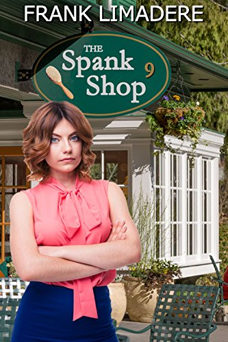 The spank shop stories