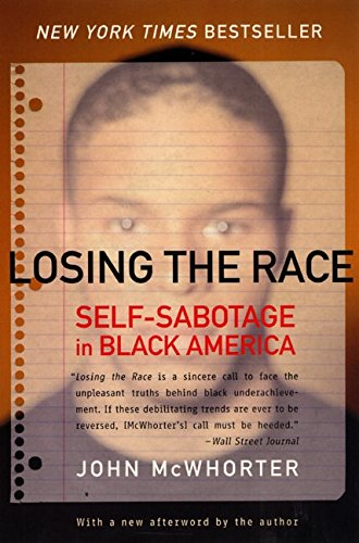 Losing the Race por John McWhorter