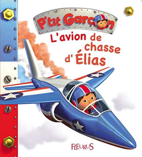 L'avion de chasse d'Elias par Emilie Beaumont