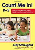 Count Me In! K-5: Including Learners With Special Needs in Mathematics Classrooms by Judith (Judy) S. Storeygard (2012-05-29)