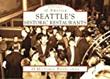 Seattle's Historic Restaurants (WA) (Postcards of America) by Robin Shannon (2008-10-20)