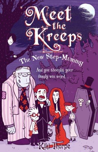 The New Step-Mummy (Meet the Kreeps) por Kiki Thorpe