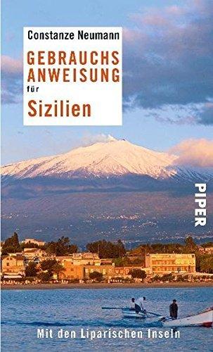 Gebrauchsanweisung f??r Sizilien: Mit den Liparischen Inseln by Constanze Neumann (2011-03-06)