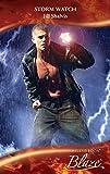 Storm Watch (Mills & Boon Blaze) (Uniformly Hot!, Book 8)