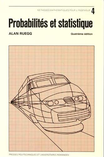 Probabilités et statistique, 4e édition