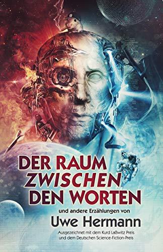 Der Raum zwischen den Worten: Kurzgeschichten - Band 5 (German ...
