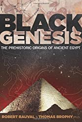 Black Genesis: The Prehistoric Origins of Ancient Egypt