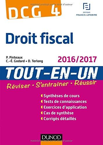 DCG 4 - Droit fiscal 2016/2017 - 10e éd - Tout-en-Un