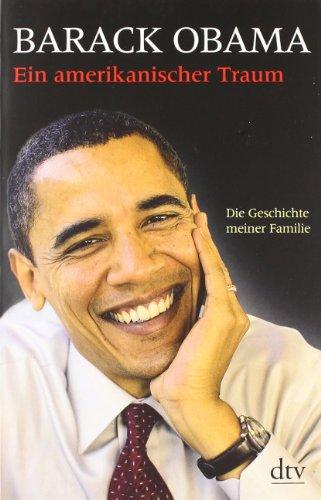 Deutscher Taschenbuch Verlag Ein amerikanischer Traum: Die Geschichte meiner Familie