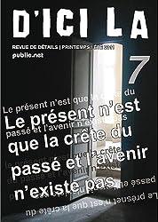 d'ici là, n°7: collectif dirigé par Pierre Ménard, 42 auteurs, epub avec audio et photographies (d'ici là   revue)
