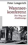 """Wannseekonferenz: Der Weg zur """"Endlösung"""" von Peter Longerich"""