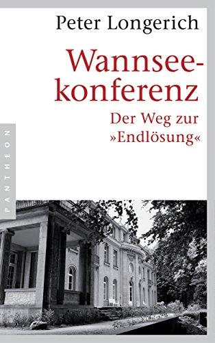 """Buchseite und Rezensionen zu 'Wannseekonferenz: Der Weg zur """"Endlösung""""' von Peter Longerich"""