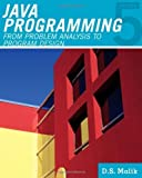 Scarica Libro Java TM Programming From Problem Analysis to Program Design 5th by Malik D S 2011 Paperback (PDF,EPUB,MOBI) Online Italiano Gratis