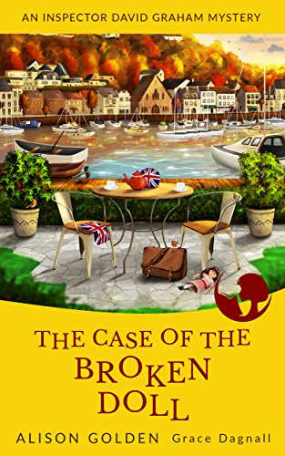 the-case-of-the-broken-doll-an-inspector-david-graham-cozy-mystery-book-4-english-edition