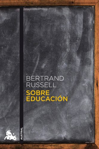 Sobre educación (Contemporánea) por Bertrand Russell