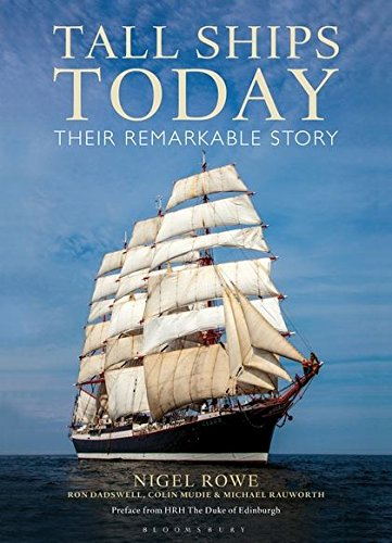 Tall Ships Today: Their remarkable story