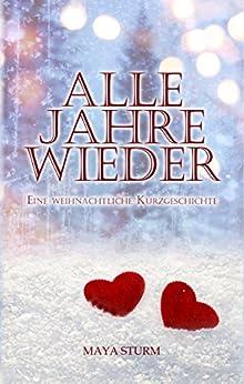 Alle Jahre wieder (German Edition) by [Sturm, Maya]