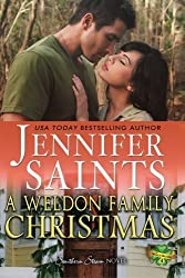 A Weldon Family Christmas (Weldon Brothers) (Volume 4) by Jennifer Saints (2013-12-24)