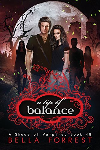 A Shade of Vampire 48: A Tip of Balance: Volume 48