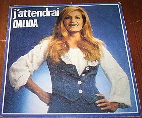 Dalida J Attendrai - Dalida J'Attendrai / L' Amour A La