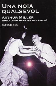 Una noia qualsevol par Arthur Miller