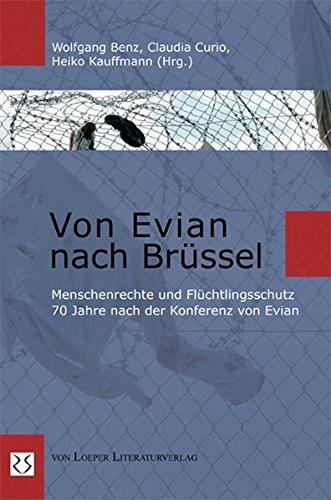 Von Evian nach Brüssel: Menschenrechte und Flüchtlingsschutz 70 Jahre nach der Konferenz von Evian -