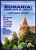 RUMANIA: DONDE NACE EL LEVANTE (BEST-SELLERS nº 4)