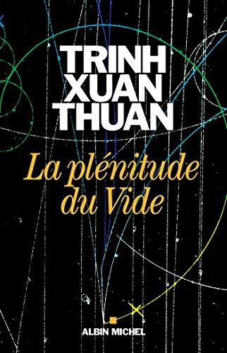 La Plénitude du Vide (A.M. GD FORMAT) par Thuan Trinh Xuan
