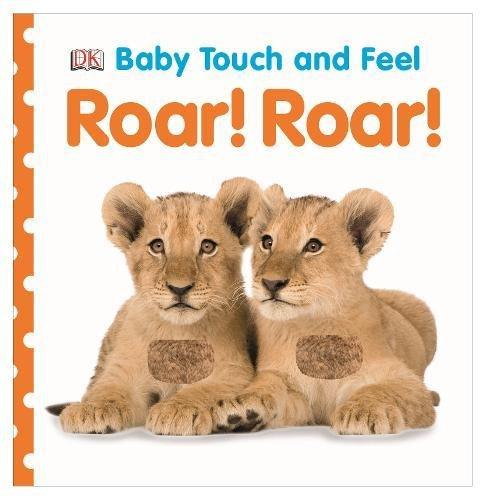Roar! Roar! (Baby Touch and Feel) por Vv.Aa