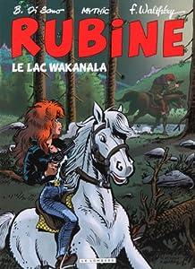 """Afficher """"Rubine n° 12 Le lac Wakanala"""""""