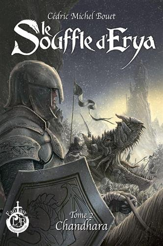 Le souffle d'Erya, Tome 2 : Chandhara