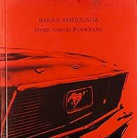 Barra Americana par Javier García Rodríguez