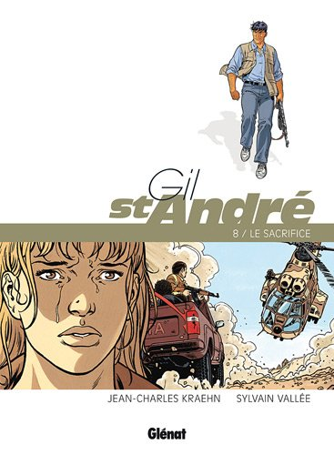 Gil St-André, Tome 8 : Le sacrifice