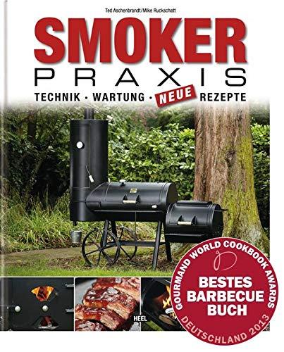 Smoker-Praxis - Technik - Wartung - Neue Rezepte thumbnail
