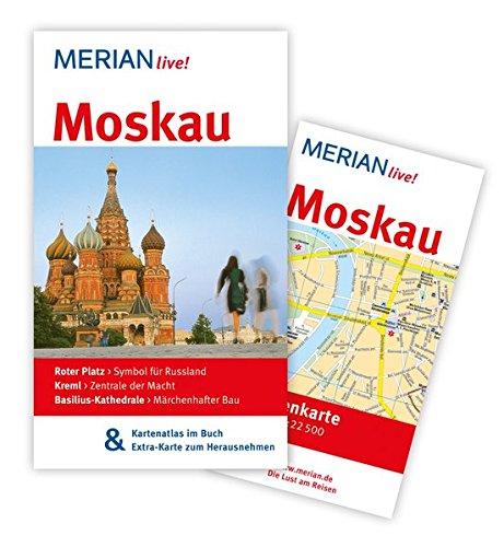Moskau: MERIAN live! - Mit Kartenatlas im Buch und Extra-Karte zum Herausnehmen