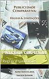 Publicidade Comparativa: Regras e Limitações (Portuguese Edition)