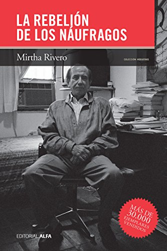 La rebelión de los náufragos (Hogueras nº 52) por Mirtha Rivero
