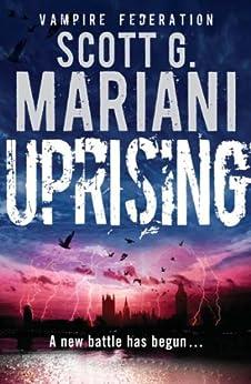 Uprising: A new war is dawning... by [Mariani, Scott G.]